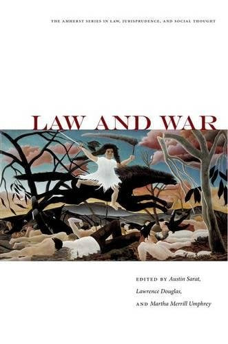 Law and War (The Amherst Series in Law, Jurisprudence, and Social Thought)