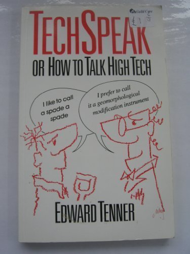 Techspeak: Or How to Talk Hi-tech