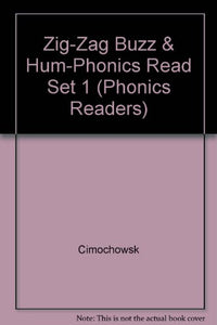 Steck-Vaughn Phonic Readers: Student Reader Set 1 Zig-Zag Buzz and Hum (Phonics Readers)