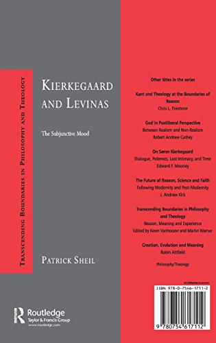 Kierkegaard and Levinas: The Subjunctive Mood (Transcending Boundaries in Philosophy and Theology)