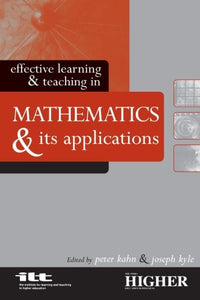 Effective Learning and Teaching in Mathematics and Its Applications (Effective Learning and Teaching in Higher Education)