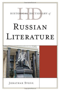 Historical Dictionary of Russian Literature (Historical Dictionaries of Literature and the Arts)