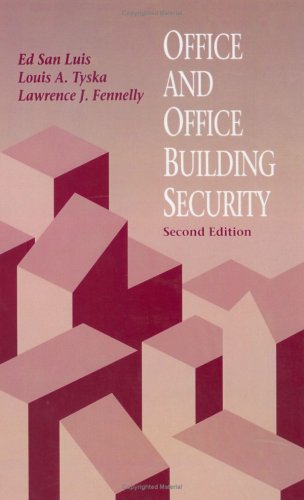 Office and Office Building Security, Second Edition