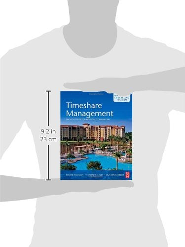Timeshare Management: The key issues for hospitality managers (Hospitality, Leisure and Tourism)