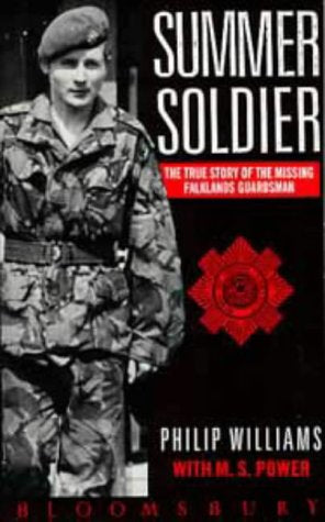 Summer Soldier: The True Story of the Missing Falklands Guardsman