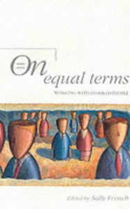 On Equal Terms: Working with Disabled People, 4e