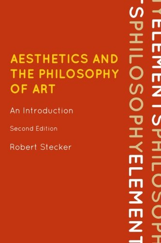 Aesthetics and the Philosophy of Art: An Introduction (Elements of Philosophy)
