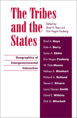 The Tribes and the States: Geographies of Intergovernmental Interaction