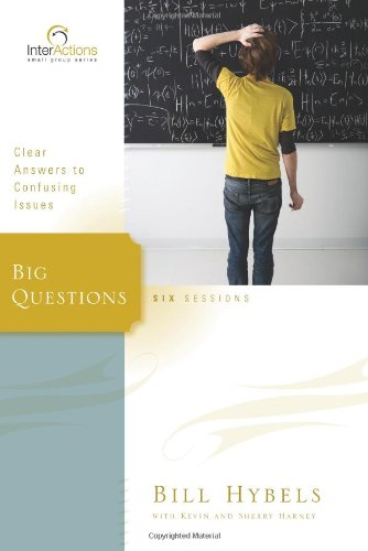 Big Questions: Clear Answers to Confusing Issues (Interactions)