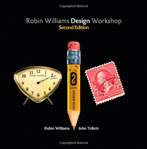 Robin Williams Design Workshop, 2Nd Edition