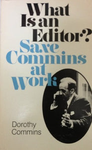 What Is an Editor: Saxe Commins at Work