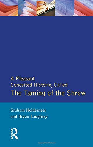 Taming of the Shrew: First Quarto of Taming of a Shrew (Shakespearean Originals - First Editions)