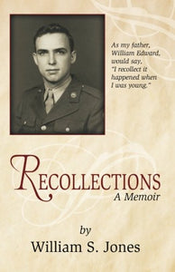 Recollections: A Memoir