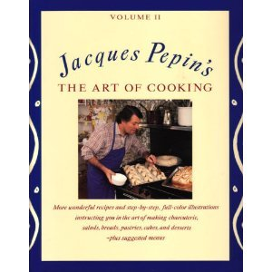 Jacques Pepin'S The Art Of Cooking, Volume 2