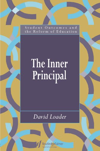 The Inner Principal (Qualitative Studies Series)
