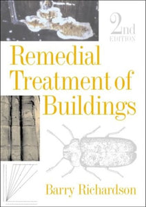Remedial Treatment of Buildings, Second Edition