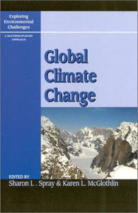 Global Climate Change (Exploring Environmental Challenges: A Multidisciplinary Approach)