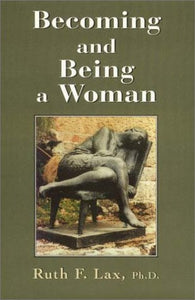 Becoming and Being a Woman