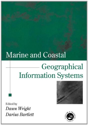 Marine and Coastal Geographical Information Systems (Research Monographs in GIS)