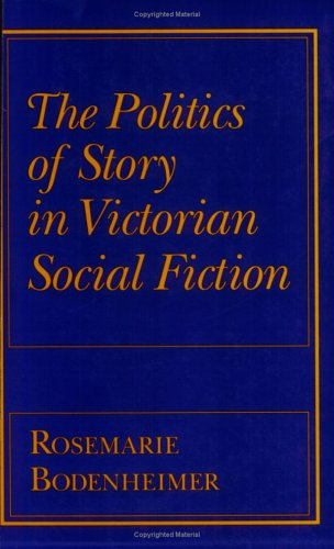 The Politics of Story in Victorian Social Fiction