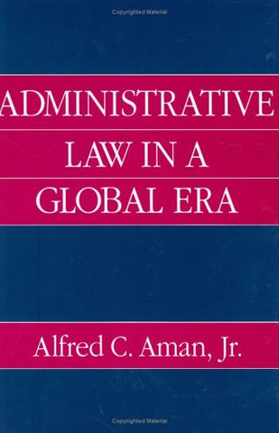 Administrative Law in a Global Era