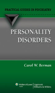 Personality Disorders: A Practical Guide (Practical Guides in Psychiatry)