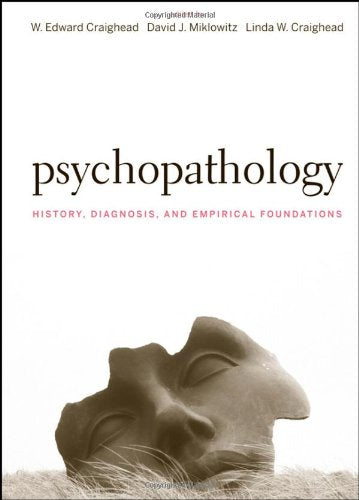 Psychopathology: History, Diagnosis, And Empirical Foundations