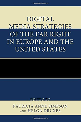 Digital Media Strategies of the Far Right in Europe and the United States