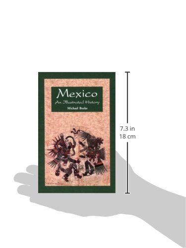 Mexico: An Illustrated History (Illustrated Histories (Hippocrene))
