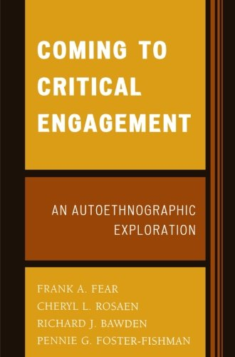 Coming to Critical Engagement: An Autoethnographic Exploration