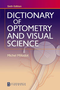 Dictionary of Optometry and Visual Science, 6e
