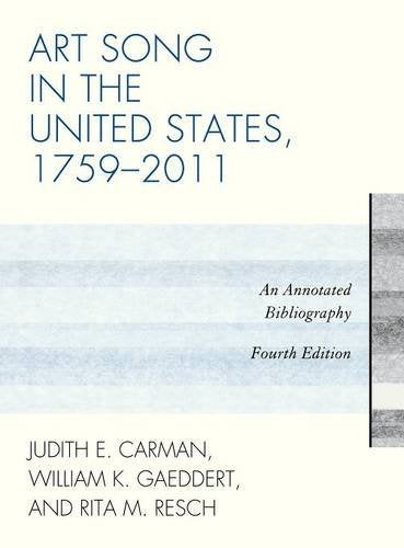 Art Song in the United States, 1759-2011: An Annotated Bibliography