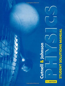 Physics: Student Solutions Manual, 7Th Edition