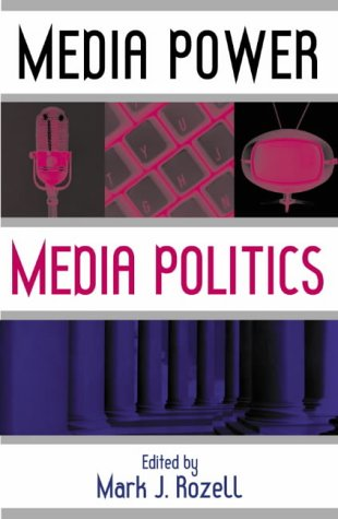 Media Power, Media Politics
