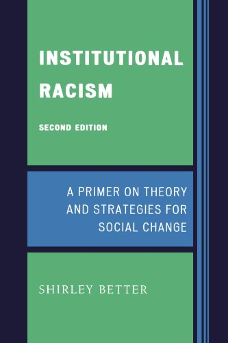Institutional Racism: A Primer On Theory And Strategies For Social Change