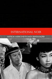 International Noir (Traditions in World Cinema EUP)