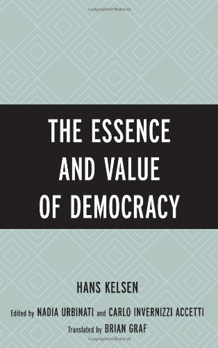 The Essence and Value of Democracy