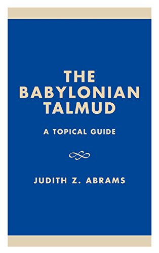 The Babylonian Talmud: A Topical Guide (Studies in Judaism)