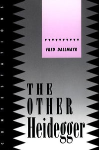 The Other Heidegger (Contestations : Cornell Studies in Political Theory)