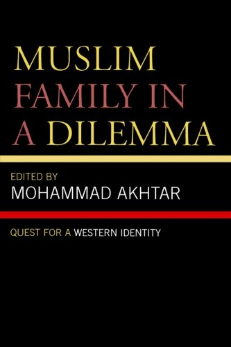Muslim Family in a Dilemma: Quest for a Western Identity