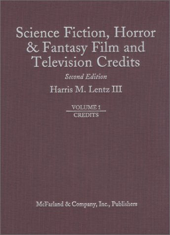 Science Fiction, Horror & Fantasy Film and Television Credits