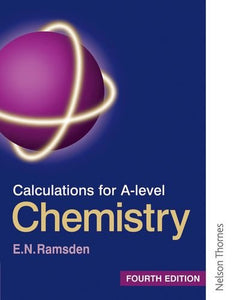 Calculations for A Level Chemistry Fourth Edition