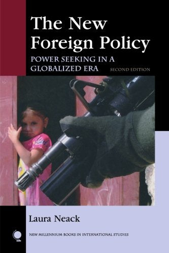 The New Foreign Policy: Power Seeking in a Globalized Era (New Millennium Books in International Studies)