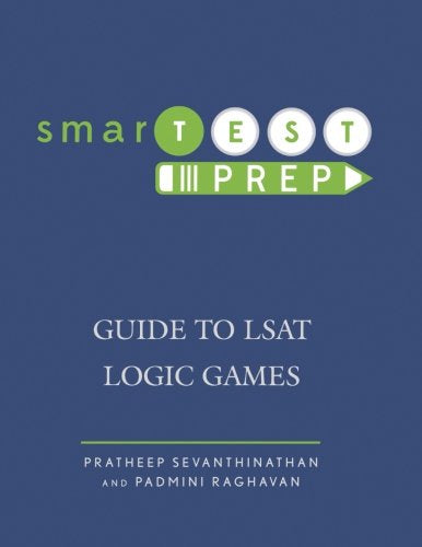smarTEST Prep: Guide to LSAT Logic Games