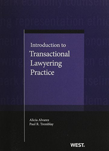 Introduction To Transactional Lawyering Practice (Coursebook)