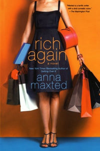 Rich Again: A Novel