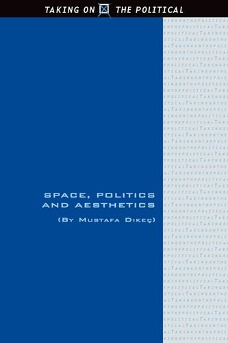 Space, Politics and Aesthetics (Taking on the Political EUP)