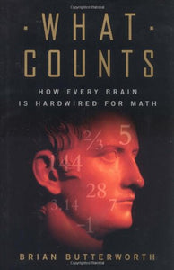 What Counts: How Every Brain Is Hardwired For Math
