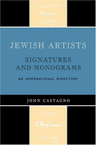 Jewish Artists: Signatures and Monograms