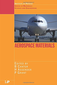 Aerospace Materials (Series in Materials Science and Engineering)
